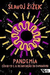 Pandemia: Covid-19 e a reinvenção do comunismo (Pandemia Capital) eBook Kindle