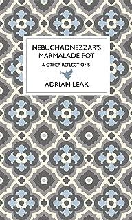 Nebuchadnezzar's Marmalade Pot