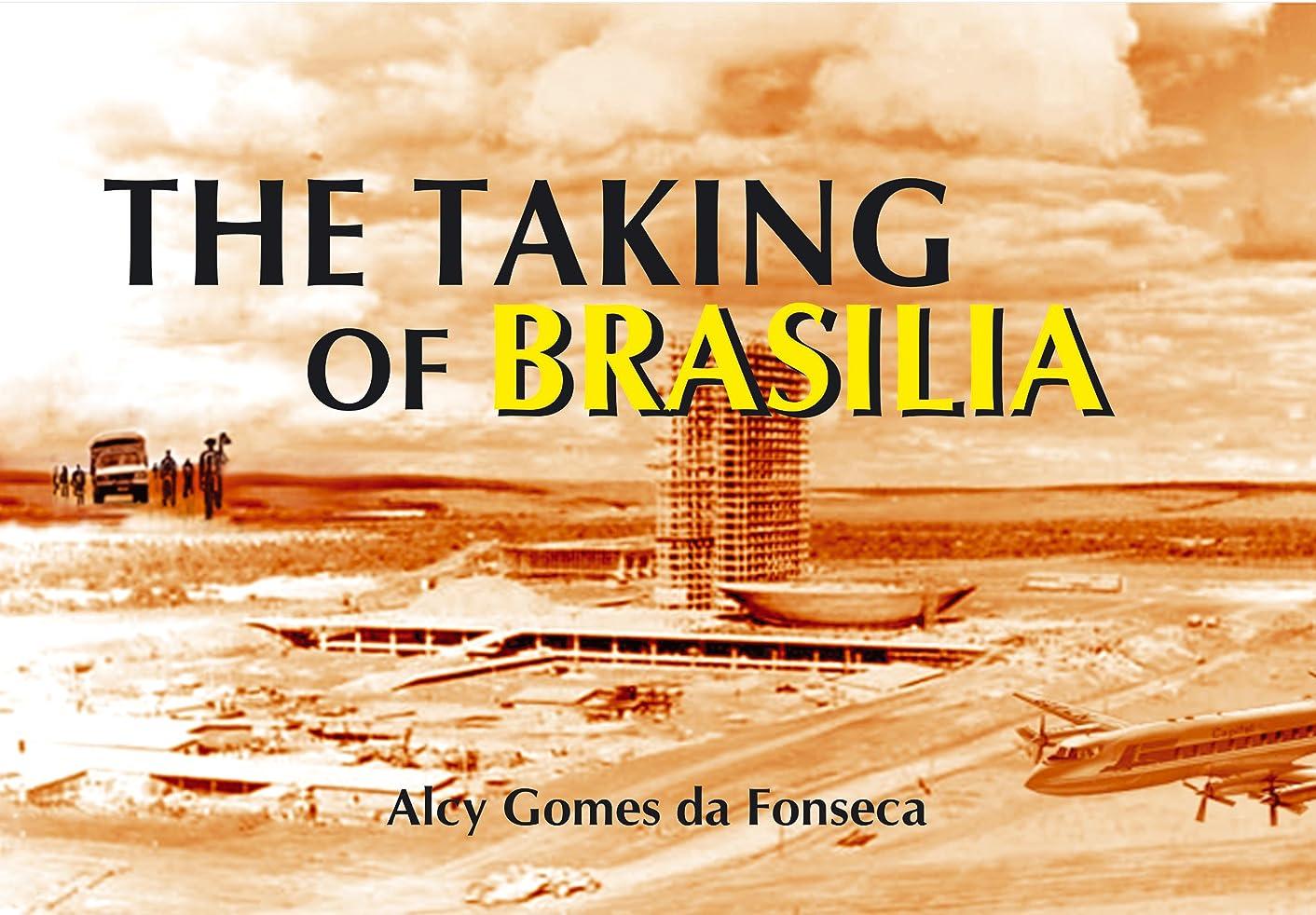 話ライナー半球THE TAKING OF BRASILIA (English Edition)