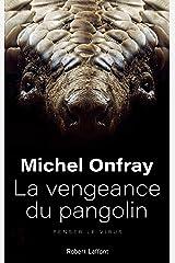 La Vengeance du pangolin Format Kindle