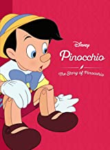 Disney Pinocchio: The Story of Pinocchio (Movie Collection Storybook)