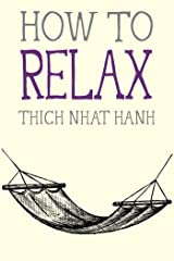 How to Relax (Mindfulness Essentials Book 5) Kindle Edition