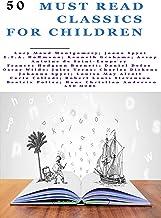 50 Must Read Classics for Children: Book 1 (Bauer Classics) (Bauer Classics for Children and Teens)