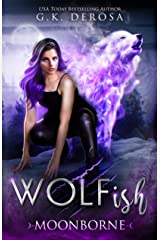 Wolfish: Moonborne: A Fated Mates Paranormal Romance Kindle Edition