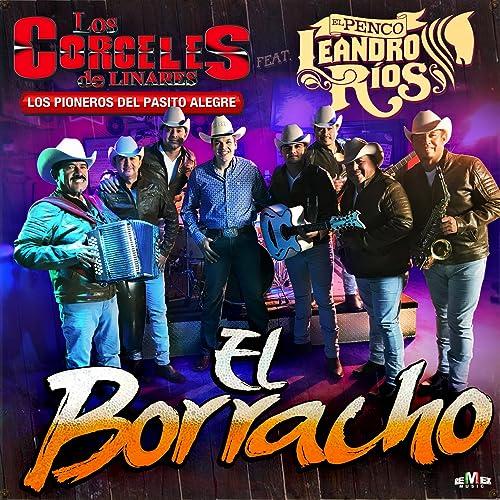 Amazon.com: El Borracho: Los Corceles De Linares: MP3 Downloads
