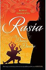 Rasia: The Dance of Desire Kindle Edition