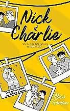 Nick & Charlie - Une novella dans l'univers de Heartstopper (Amour)