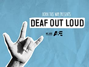 Born This Way Presents: Deaf Out Loud Season 1