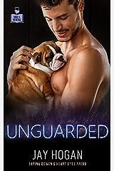 Unguarded (Vino and Veritas) Kindle Edition