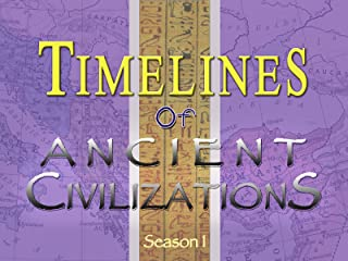 Timelines Of Ancient Civilizations: 7-part Series