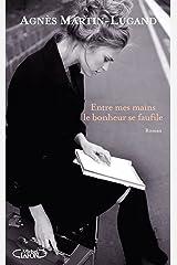 Entre mes mains le bonheur se faufile - Extrait offert Format Kindle