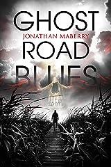 Ghost Road Blues (A Pine Deep Novel Book 1) Kindle Edition
