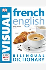 French-English Bilingual Visual Dictionary (DK Bilingual Visual Dictionary) (English Edition) eBook Kindle