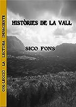 Històries de la Vall (Col·lecció La lectora impaciente Book 3) (Catalan Edition)