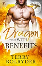 Dragon with Benefits (Forgotten Dragons Book 4) (English Edition)
