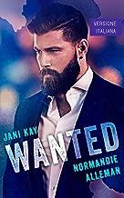 Wanted (Italian Edition)