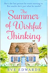 The Summer of Wishful Thinking: A heartwarming, feelgood romance book perfect for summer! Kindle Edition