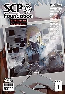 SCP Foundation: Iris Through the Looking Glass (Light Novel)