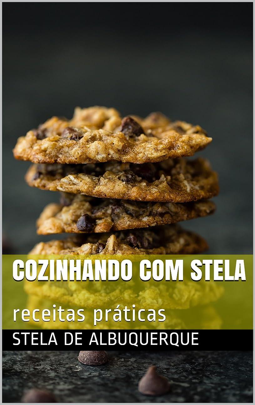 送信する病者腹cozinhando com stela: receitas práticas  (Portuguese Edition)