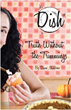 Truth Without the Trimmings #5 (Dish)
