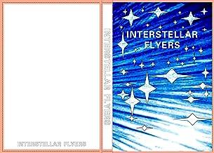 Interstellar Flyers