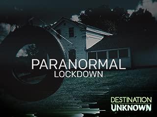Paranormal Lockdown Season 1