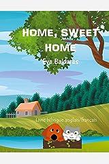 Home Sweet Home: La douceur d'un foyer Format Kindle