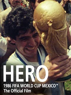 Hero: The Official film of 1986 FIFA World Cup Mexico™