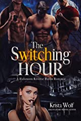 The Switching Hour: A Halloween Reverse Harem Romance Kindle Edition
