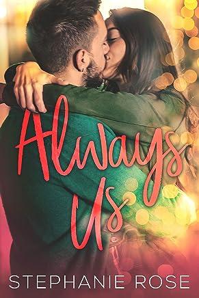 Always Us: A Second Chances Novella