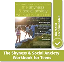 Download Book The Shyness and Social Anxiety Workbook for Teens: CBT and ACT Skills to Help You Build Social Confidence PDF