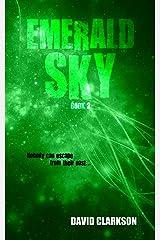 Emerald Sky (Diamond Sky Trilogy Book 2) Kindle Edition