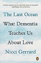 The Last Ocean: What Dementia Teaches Us About Love