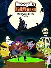 Hoopla Halloween- Halloween Songs For Kids