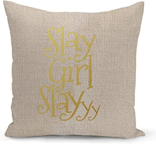 Slay Girl Quote Beige Linen Pillow with Metalic Gold Foil Print Slay Funny Decorative Pillow