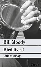 Bird lives!: Kriminalroman. Ein Fall für Evan Horne (3) (Unionsverlag Taschenbücher) (German Edition)