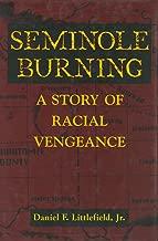 Seminole Burning: A Story of Racial Vengeance