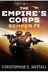 Semper Fi (The Empire's Corps Book 4) Kindle Edition