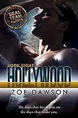Hollywood (SEAL Team Alpha Book 8) Kindle Edition