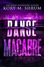 Danse Macabre: A Lou Thorne Thriller (Shadows in the Water Book 3)