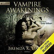 Destined: Vampire Awakenings, Book 2