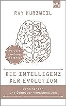 Die Intelligenz der Evolution: Mit einem Vorwort von Ranga Yogeshwar (German Edition)