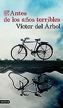 Antes de los años terribles (Volumen independiente) (Spanish Edition)
