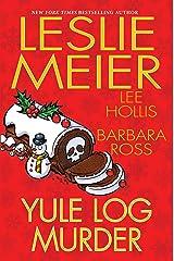 Yule Log Murder Kindle Edition