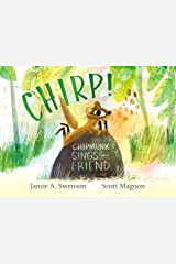 Chirp!: Chipmunk Sings for a Friend Kindle Edition