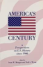 أمريكا من القرن: perspectives على قطعة من التاريخ الأمريكي منذ عام 1900