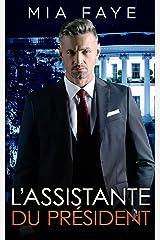 L'assistante du président Format Kindle