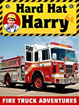 Hard Hat Harry: Fire Truck Adventures