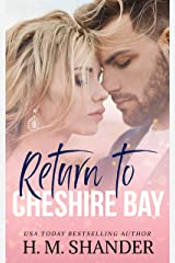 Return to Cheshire Bay: A small town, friends to lovers romance (The Cheshire Bay series Book 1) Kindle Edition