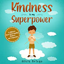 Kindness is my Superpower: A children's Book About Empathy, Kindness and Compassion (English Edition)